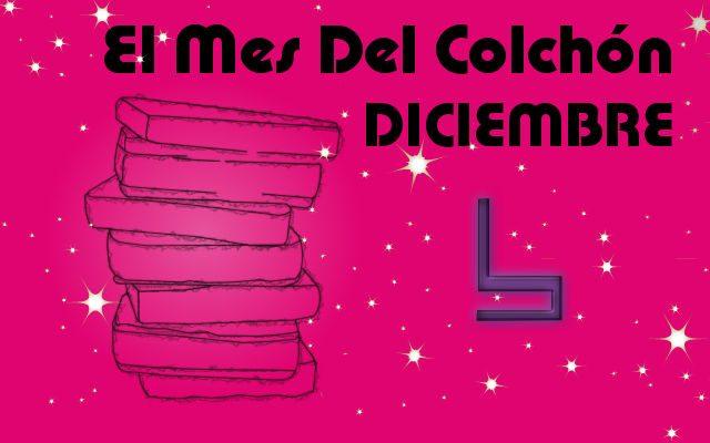 diciembre: El Mes del COLCHÓN
